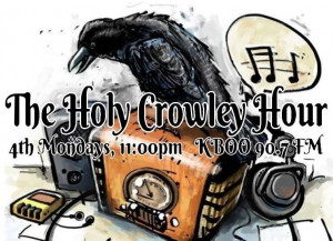The Holy Crowley Hour