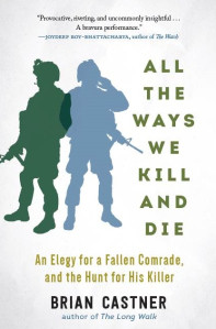 Book cover All the Ways We Kill and Die, by Brian Castner