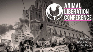 Animal Liberation Conference May 29-June 4 2019