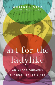 Art for the Ladylike by Whitney Otto