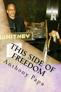 Book cover: This Side of Freedom, by Anthony Papa