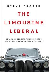 Limousine Liberals book