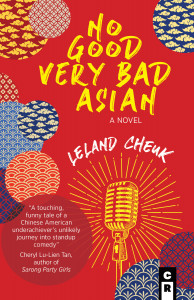 No Good Very Bad Asian by Leland Cheuk