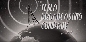 The Tesla Broadcasting Company