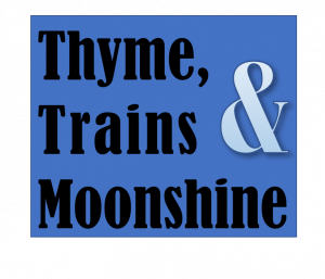 Thyme, Trains & Moonshine