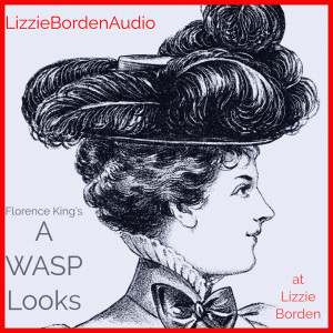 A WASP Looks at Lizzie Borden