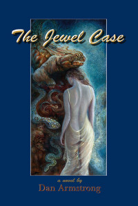 The Jewel Case by Dan Armstrong (Mud City Press)